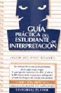 Libro GUIA PRACTICA DEL ESTUDIANTE DE INTERPRETACION