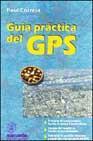 Libro GUIA PRACTICA DEL GPS