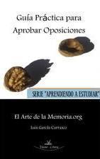 Libro GUIA PRACTICA PARA APROBAR OPOSICIONES