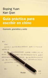 Libro GUIA PRACTICA PARA ESCRIBIR EN CHINO