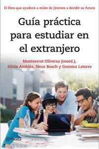 Libro GUIA PRACTICA PARA ESTUDIAR EN EL EXTRANJERO