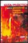 Libro GUIA PRACTICA PARA LA PREVENCION DE RIESGOS LABORALES