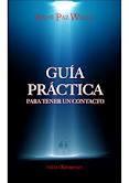 Libro GUIA PRACTICA PARA TENER UN CONTACTO