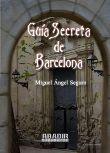 Libro GUIA SECRETA DE BARCELONA Y SU PROVINCIA