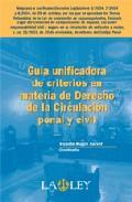 Libro GUIA UNIFICADORA DE CRITERIOS EN MATERIA DE DERECHO DE LA CIRCULA CION PENAL Y CIVIL
