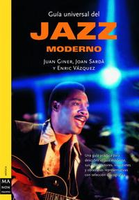 Libro GUIA UNIVERSAL DEL JAZZ MODERNO