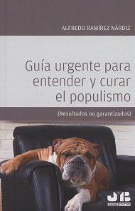 Libro GUIA URGENTE PARA ENTENDER Y CURAR EL POPULISMO