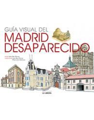 Libro GUIA VISUAL DEL MADRID DESAPARECIDO