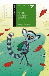 Libro GUILLE Y EL EQUIPO CASCARRIA