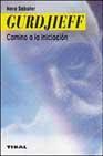 Libro GURDJIEFF: CAMINO A LA INICIACION