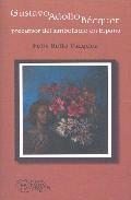 Libro GUSTAVO ADOLFO BECQUER: PRECURSOR DEL SIMBOLISMO EN ESPAÑA