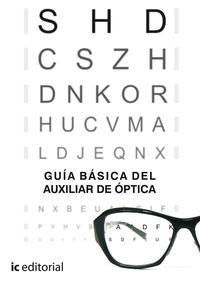 Libro GUÍA BÁSICA DEL AUXILIAR DE ÓPTICA