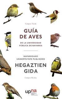 Libro GUÍA DE AVES DE LA UNIVERSIDAD PÚBLICA DE NAVARRA/NAFARROAKO UNIB ERTSITATE PUBLI
