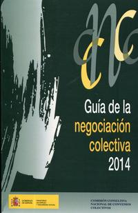 Libro GUÍA DE LA NEGOCIACIÓN COLECTIVA, 2014