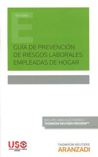 Libro GUÍA DE PREVENCIÓN DE RIESGOS LABORALES EMPLEADAS DE HOGAR