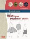 Libro GUÍA DE TEJIDOS PARA PROYECTOS DE COSTURA