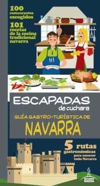 Libro GUÍA GASTRO-TURÍSTICA DE NAVARRA 2014