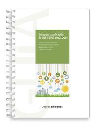 Libro GUÍA PARA LA APLICACIÓN DE UNE-EN ISO 14001:2015