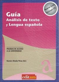 Libro GUÍA. ANÁLISIS DE TEXTO Y LENGUA ESPAÑOLA