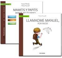 Libro GUÍA: MAMITIS Y PAPITIS. ¡MAMÁ, NO TE VAYAS! + CUENTO: LLAMADME MANUEL, POR FAVOR