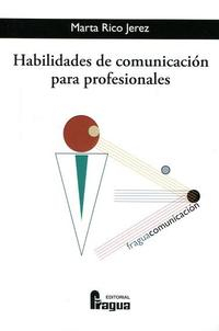 Libro HABILIDADES DE COMUNICACION PARA PROFESIONALES