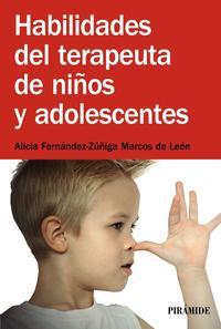 Libro HABILIDADES DEL TERAPEUTA DE NIÑOS Y ADOLESCENTES