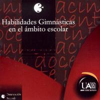 Libro HABILIDADES GIMNASTICAS EN EL AMBITO ESCOLAR