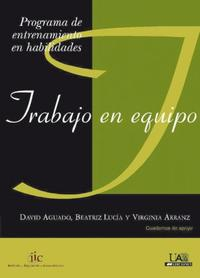 Libro HABILIDADES PARA EL TRABAJO EN EQUIPO: PROGRAMA DE ENTRENAMIENTO