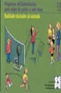 Libro HABILIDADES RELACIONALES Y DE AUTOAYUDAPROGRAMA DE ESTIMULACION PARA NIÑOS DE CUATRO A SEIS AÑOS