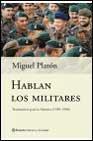 Libro HABLAN LOS MILITARES: TESTIMONIO PARA LA HISTORIA