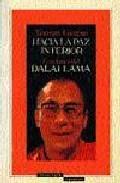 Libro HACIA LA PAZ INTERIOR: LECCIONES DEL DALAI LAMA