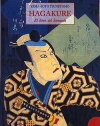 Libro HAGAKURE: LIBRO DEL SAMURAI