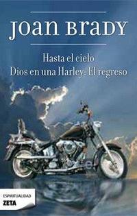 Libro HASTA EL CIELO / DIOS EN UNA HARLEY: EL REGRESO