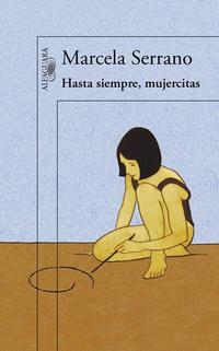 Libro HASTA SIEMPRE, MUJERCITAS