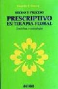 Libro HECHO Y PROCESO PRESCRIPTIVO EN TERAPIA FLORAL