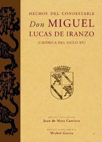 Libro HECHOS DEL CONDESTABLE DON MIGUEL LUCAS DE IRANZO