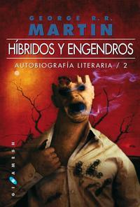 Libro HIBRIDOS Y ENGENDROS
