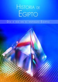 Libro HISTORIA DE EGIPTO: DIA A DIA EN EL ANTIGUO EGIPTO