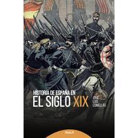 Libro HISTORIA DE ESPAÑA EN EL SIGLO XIX
