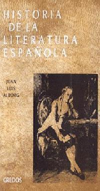 Libro HISTORIA DE LA LITERATURA ESPAÑOLA:  EL SIGLO XVIII