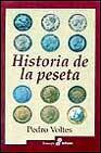 Libro HISTORIA DE LA PESETA Y EL ORIGEN DE LA MONEDA