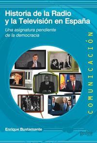 Libro HISTORIA DE LA RADIO Y LA TELEVISION EN ESPAÑA