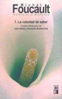 Libro HISTORIA DE LA SEXUALIDAD 1: LA VOLUNTAD DE SABER