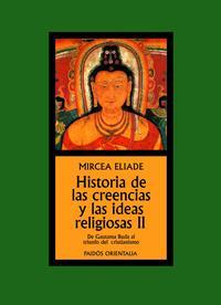 Libro HISTORIA DE LAS CREENCIAS Y LAS IDEAS RELIGIOSAS II