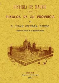 Libro HISTORIA DE MADRID Y DE LOS PUEBLOS DE SU PROVINCIA