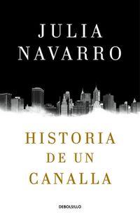 Libro HISTORIA DE UN CANALLA