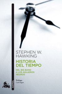Libro HISTORIA DEL TIEMPO :DEL BIG BANG A LOS AGUJEROS NEGROS