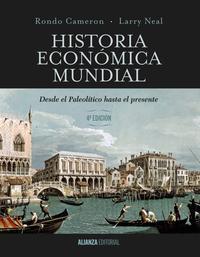 Libro HISTORIA ECONOMICA MUNDIAL: DESDE EL PALEOLITICO HASTA EL PRESENTE