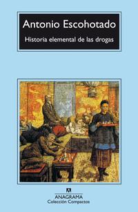 Libro HISTORIA ELEMENTAL DE LAS DROGAS