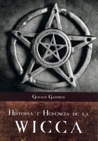 Libro HISTORIA Y HERENCIA DE LA WICCA